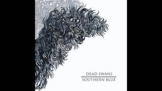 Watch Dead Swans The Hanging Sun video