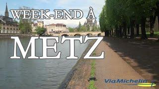 weekend à Metz