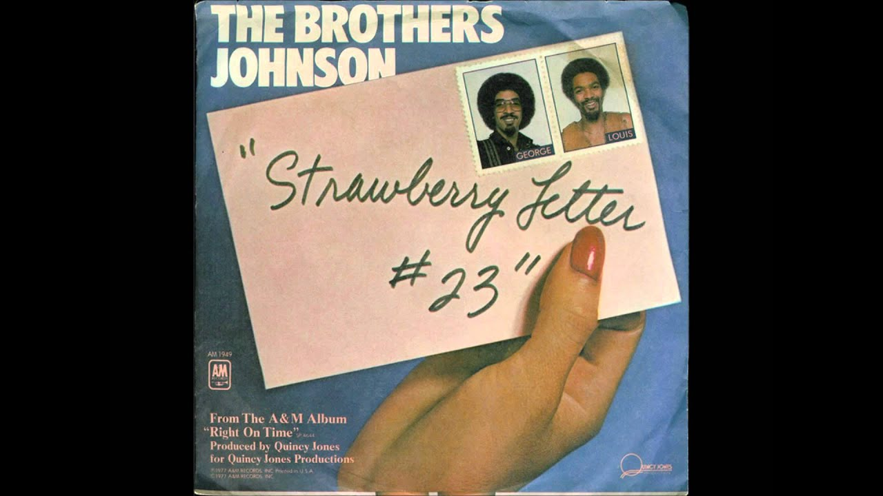 The Brothers Johnson Strawberry Letter Loop of Joy Remix