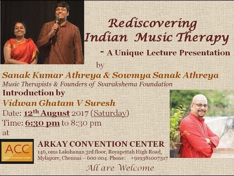 "Madhuradhwani-""Rediscovering Indian Music Therapy"""