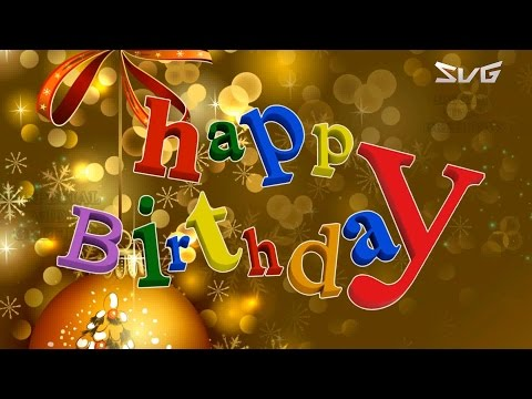 Happy Birthday Wishes Quotes Message Images Ecards Greetings Animation Whatsapp Video Mp3 Ecouter Telecharger Jdid Music Arabe Mp3 2017