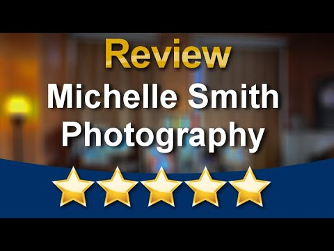 Michelle Smith Photography Redlands Review Video