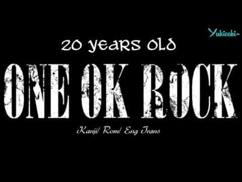 20 years old (Kanji/ Roman/ Eng Trans) - One Ok Rock (Kanjo Effect Album)