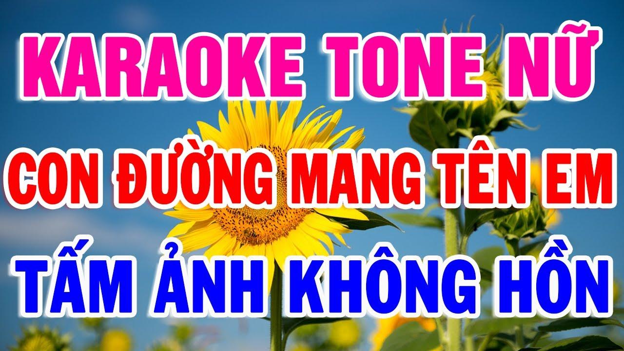 karaoke Liên Khúc Dành Cho Tone Nữ Hay Nhất 2020 | Nhạc Sống Lk Con Đường Mang tên Em