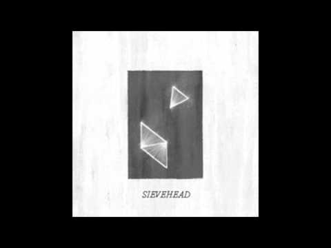 Sievehead - Look Both Ways