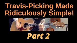 Travis Picking Made Ridiculously Simple: Part 2