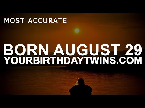 Born on August 29 | Birthday | #aboutyourbirthday | Sample