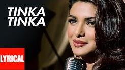 Tinka Tinka Lyrical Video   Karam   Alisha Chinoy   Priyanka Chopra