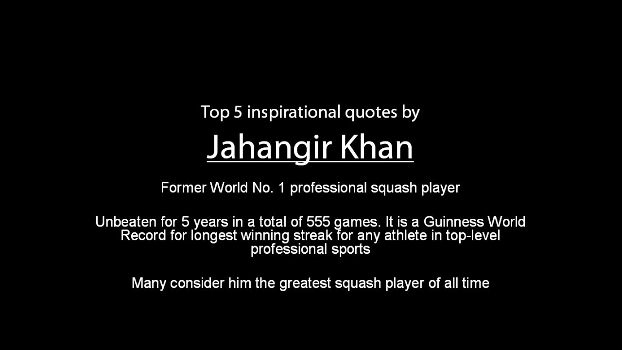 Professional Quotes Jahangir Khan  Top 5 Inspirational Quotes  Youtube