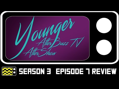 Younger Season 3 Episode 7 Review & After Show | AfterBuzz TV