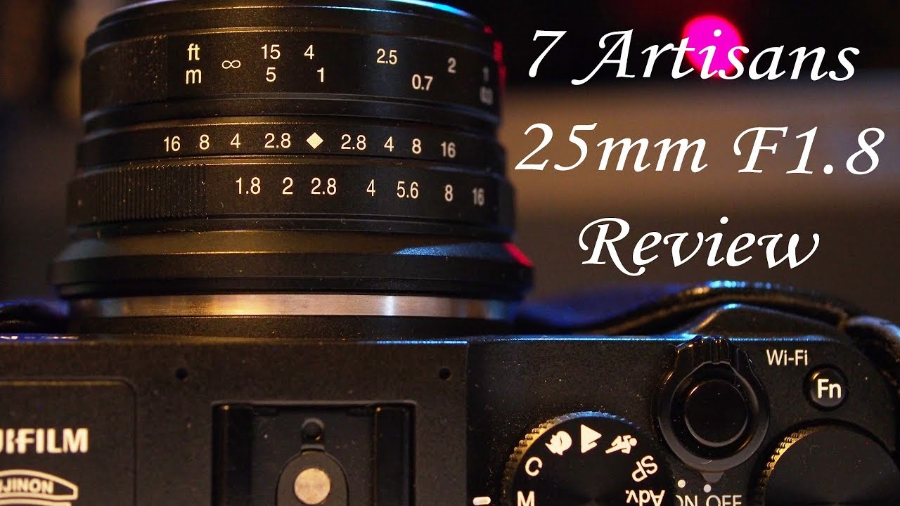7Artisans 25mm F1 8 lens review for APS-C and MFT