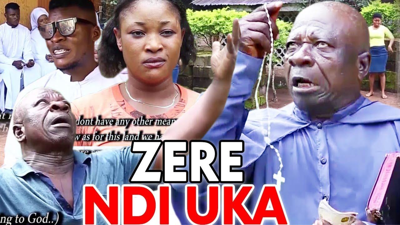 Download ZERE NDI UKA Season 1&2 - Uwaezuoke 2019 Latest Nigerian Nollywood Comedy Igbo Movie Full HD