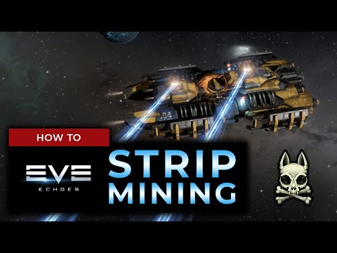 MAKE BIG BUCKS WITH STRIP MINING! Full Guide - Fitting A Retriever, Skills, Technique!    EVE ECHOES
