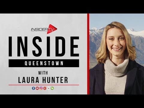 INSIDE Queenstown with Laura Hunter   Travel Guide