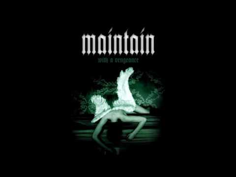 MAINTAIN - With A Vengeance [Full Album]