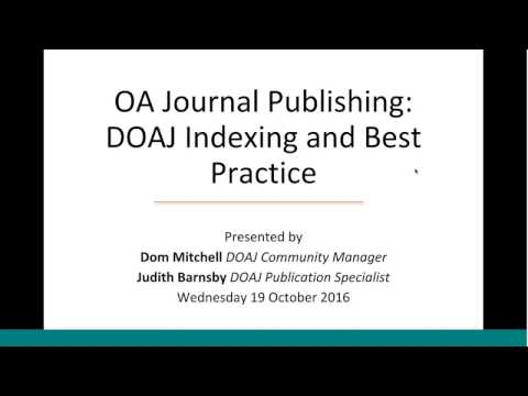 LPC Webinar Series / OA Journal Publishing: DOAJ Indexing and Best Practice