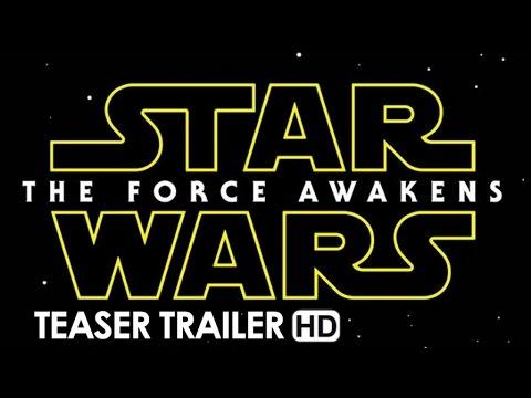 Star Wars: Episode VII - The Force Awakens Official Teaser Trailer #1 (2015) - J.J. Abrams Movie HD