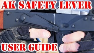 AK Safety Lever User Guide