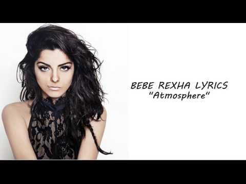 Bebe Rexha - Atmosphere (lyircs)