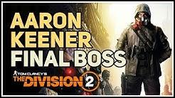 Aaron Keener Final Boss Fight Division 2 New York