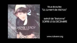 "Nolwenn Leroy -  ""La jument de Michao"""