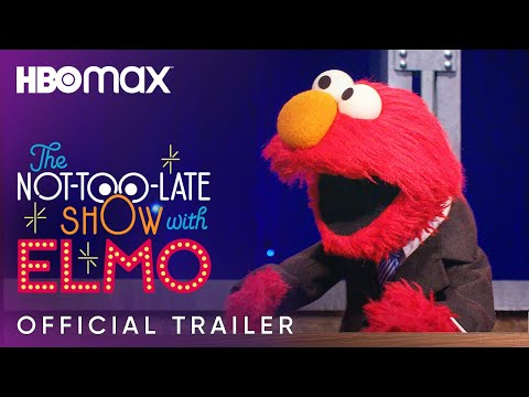The Not-Too-Late Show With Elmo Official Trailer   HBO Max