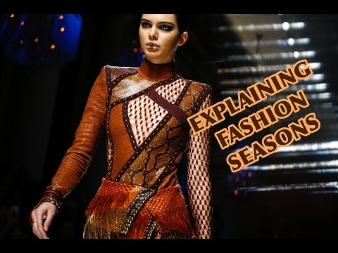 Your Guide to Fashion's Seasons!