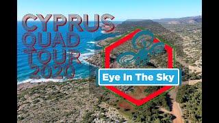 Cyprus Quad Tour 2020 - Eye In The Sky (4K)