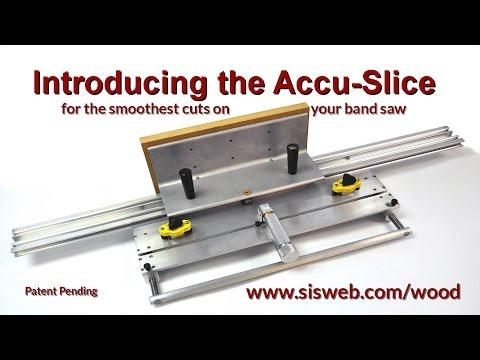 Introducing the Accu-Slice