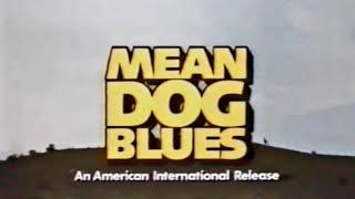 Mean Dog Blues (1977) - Trailer