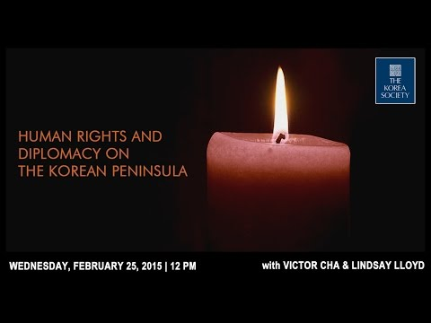 Human Rights and Diplomacy on the Korean Peninsula with Vict