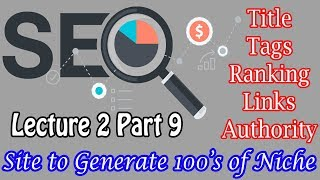 SEO Lecture 2 Part 9- Site to Generate 100's of Niche ideas | SEO Beginner to Advance Level Learning