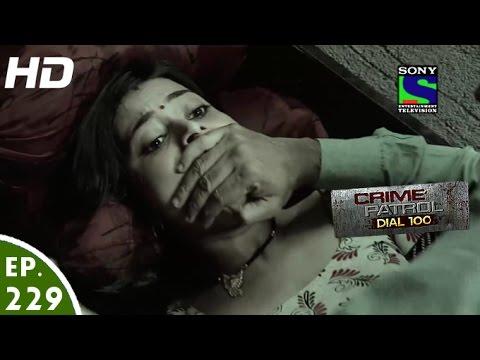 Crime Patrol Dial 100 - क्राइम पेट्रोल - Naam - Episode 229 - 29th August, 2016