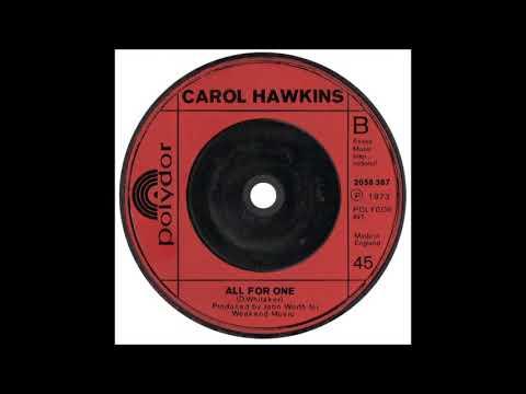 Carol Hawkins * All For One