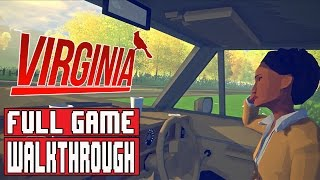 VIRGINIA Gameplay Walkthrough Part 1 FULL GAME (1080p) - No Commentary