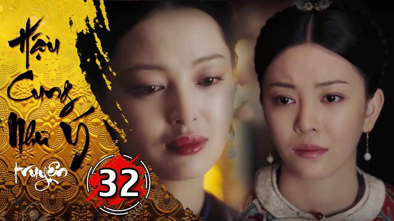 Phim Bộ - Hậu Cung Như Ý Truyện - Tập 32 Full | Phim Cổ Trang Trung Quốc Hay Nhất 2018