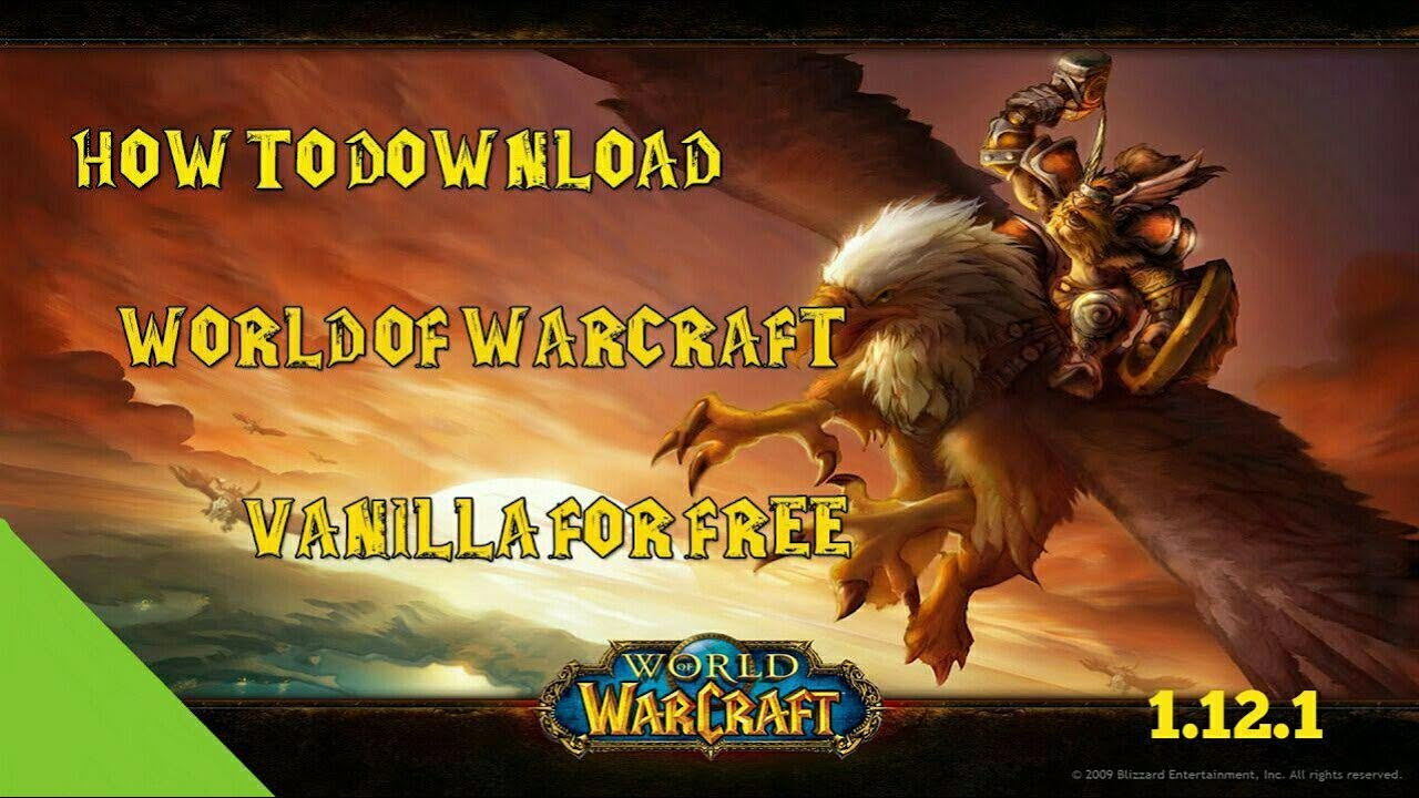 BEST WOW 1 12 1 VANILLA FREE CLIENT DOWNLOAD & SETUP | LIGHT`S HOPE SERVER