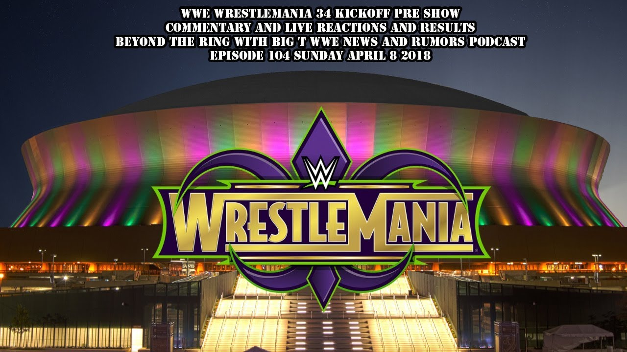 Wrestlemania 34 Stream