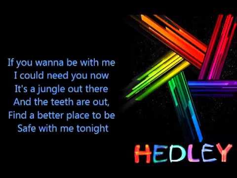 Hedley Wild Life Lyrics