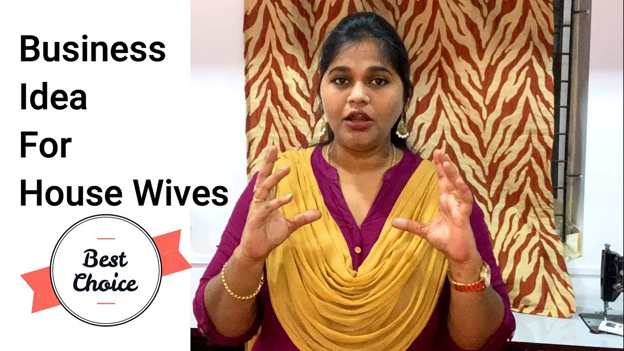 Business Ideas  For House Wives - VLOG