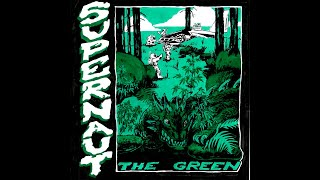 Supernaut - The Green (2019) (New Full Album)