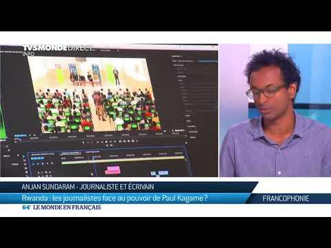 Rwanda : les journalistes face au pouvoir de Paul Kagame ?