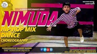 Nimbooda | HIP HOP MIX Dance Choreography by SANDEEP SHARMA JMD STREET DANCE STUDIO