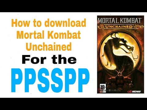 How to download Mortal Kombat Unchained for the PPSSPP (4shared)