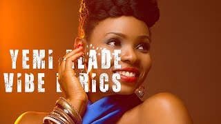 Yemi Alade- Vibe Official Lyrics