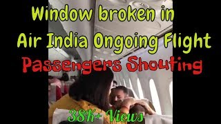 Air India Flight's Window Broken in Ongoing Flight From Amritsar to Delhi I Passengers Frightened