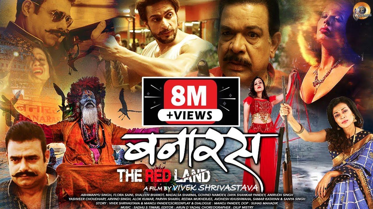 Download Banaras-The Red Land-Full Feature Film   Flora Saini, Govind Namdev, Madalsa Sharma, Abhimanyu Singh