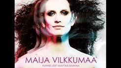 Maija Vilkkumaa - Rakkautta, vaatteet, ruokaa