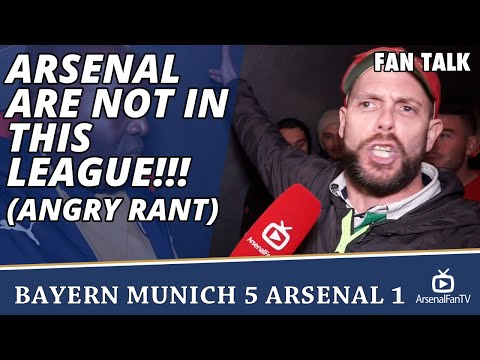 Arsenal are Not In This League!!! (Angry Rant)  | Bayern Munich 5 Arsenal 1