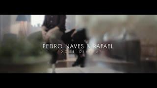Pedro Naves & Rafael - Dose Diária
